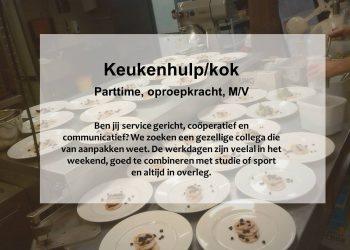 Vacature: keukenhulp/kok (bijbaan)